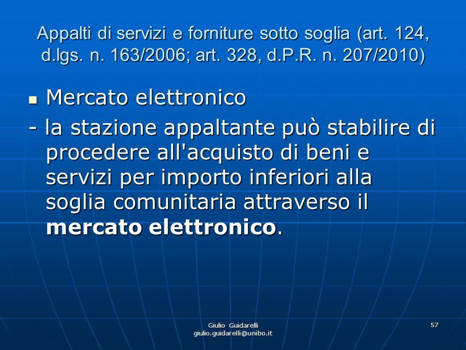 Giulio Guidarelli giulio.guidarelli@unibo.it 58 Appalti di servizi e forniture sotto soglia (art.