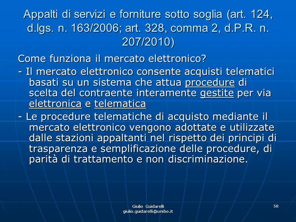 Giulio Guidarelli giulio.guidarelli@unibo.it 59 Appalti di servizi e forniture sotto soglia (art.