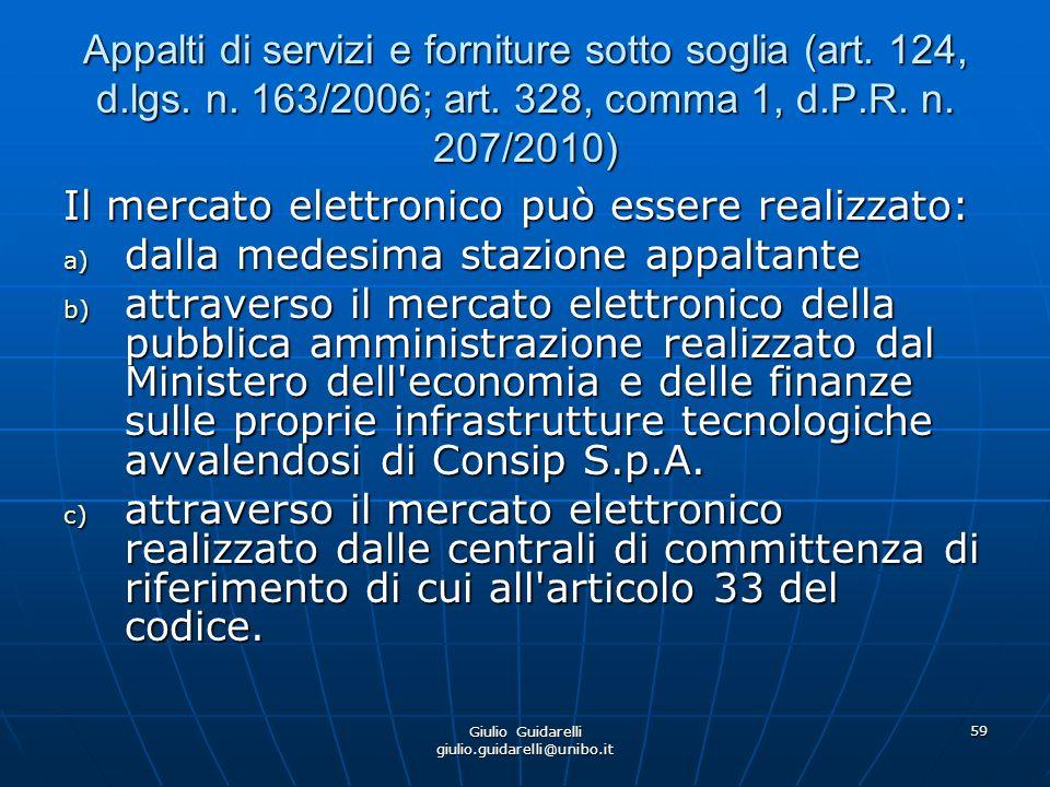 Giulio Guidarelli giulio.guidarelli@unibo.it 60 Appalti di servizi e forniture sotto soglia (art.