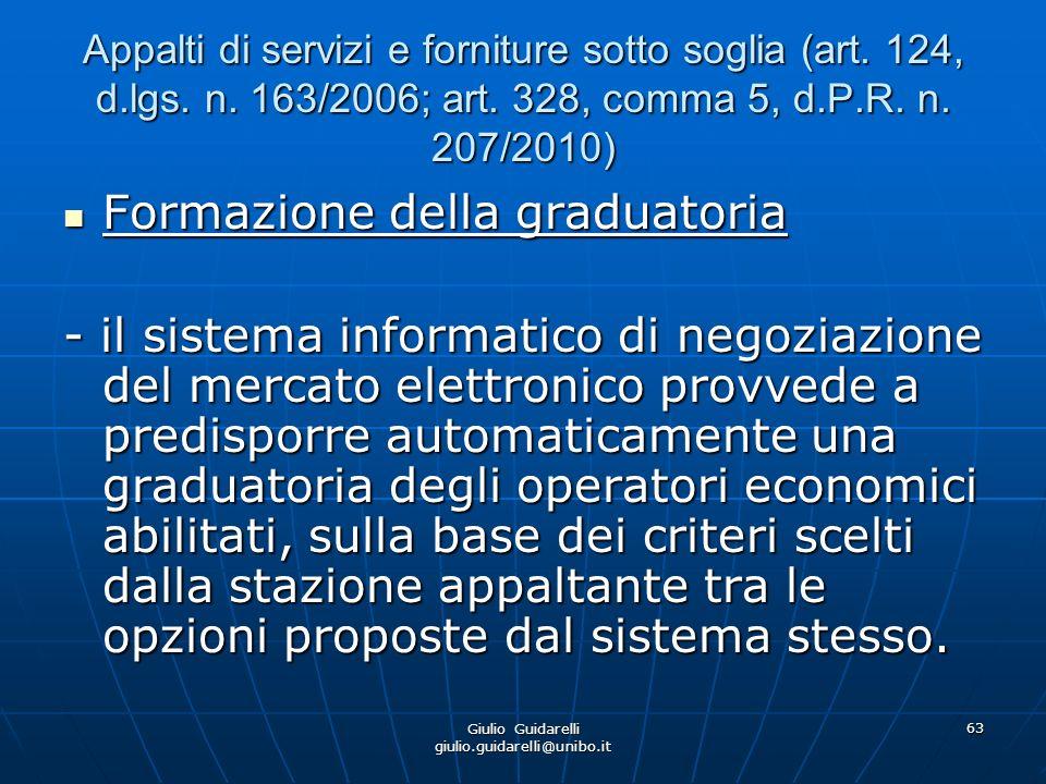Giulio Guidarelli giulio.guidarelli@unibo.it 64 Appalti di servizi e forniture sotto soglia (art.