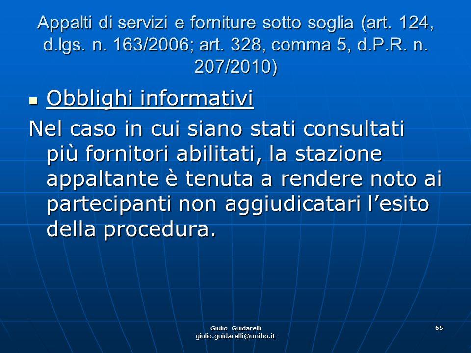 Giulio Guidarelli giulio.guidarelli@unibo.it 66 Appalti di servizi e forniture sotto soglia (art.