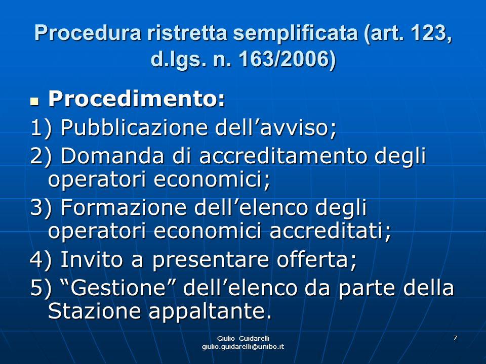 Giulio Guidarelli giulio.guidarelli@unibo.it 8 Procedura ristretta semplificata (art.