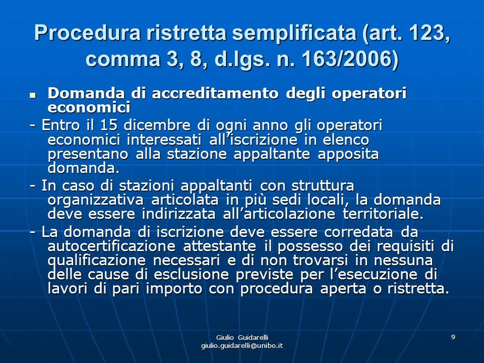 Giulio Guidarelli giulio.guidarelli@unibo.it 10 Procedura ristretta semplificata (art.