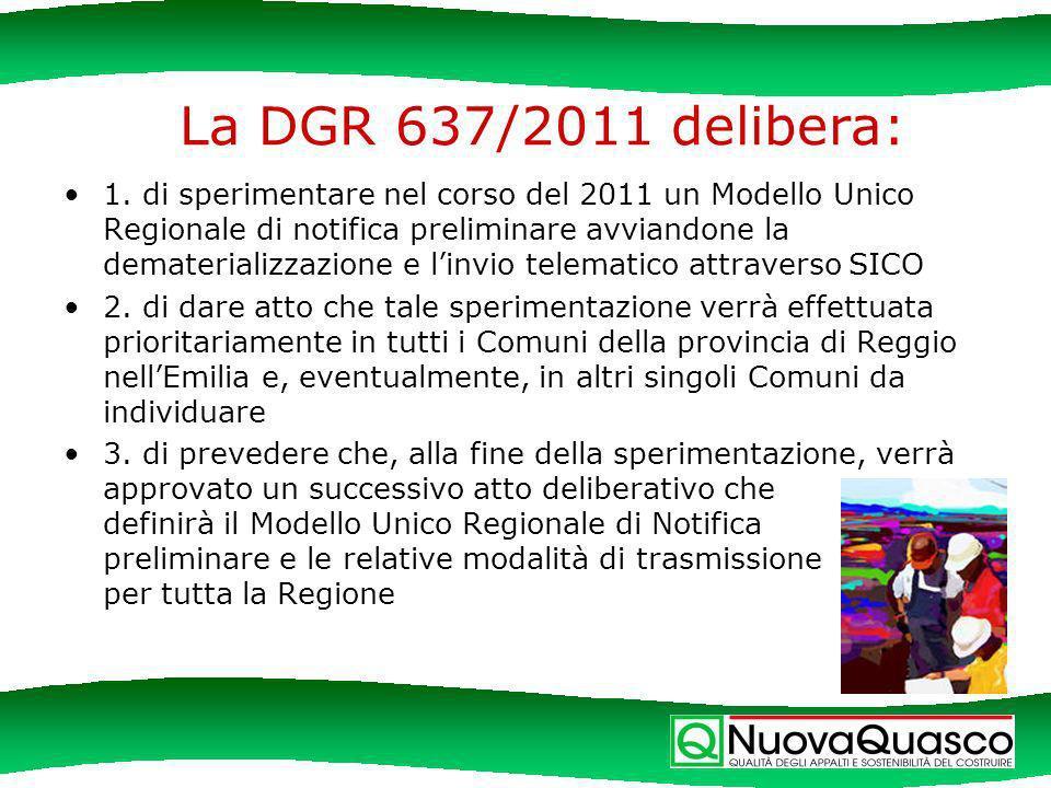 La DGR 637/2011 delibera: 1.