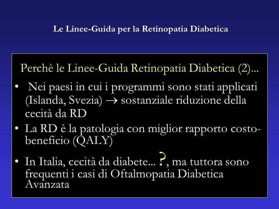 Perchè le Linee-Guida Retinopatia Diabetica (2)...