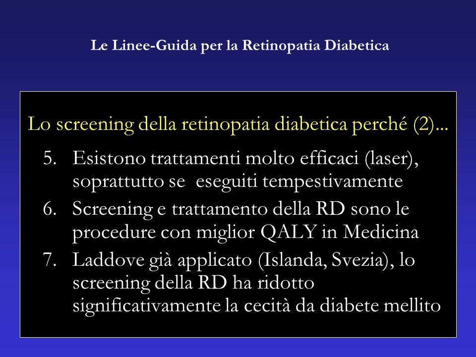 Lo screening della retinopatia diabetica perché (2)...