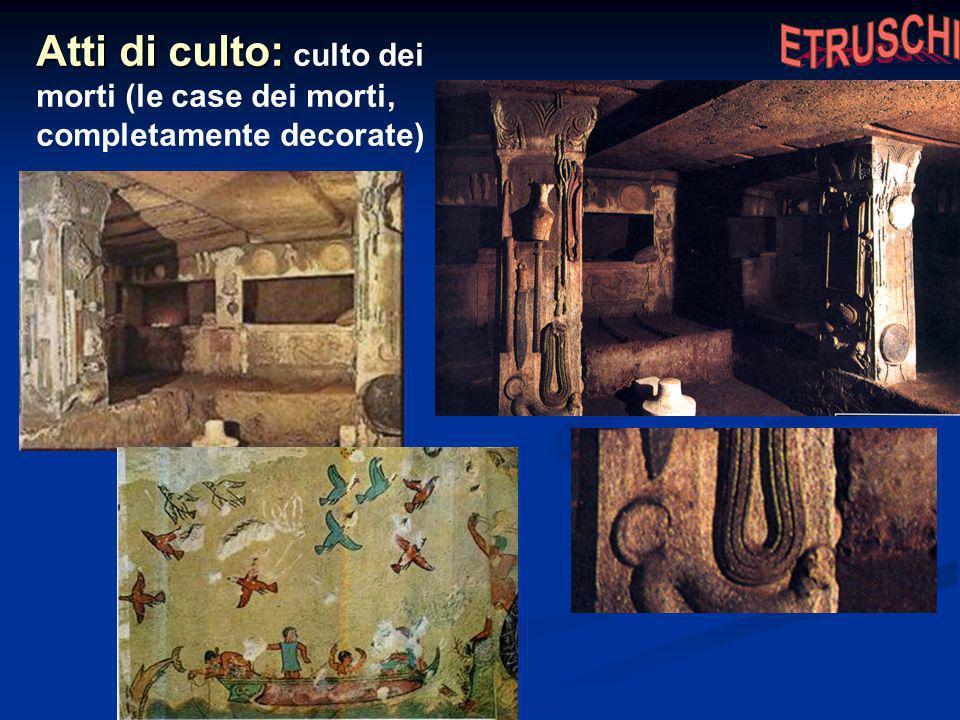 Atti di culto: Atti di culto: culto dei morti (le case dei morti, completamente decorate)