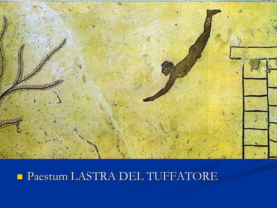 Paestum LASTRA DEL TUFFATORE Paestum LASTRA DEL TUFFATORE