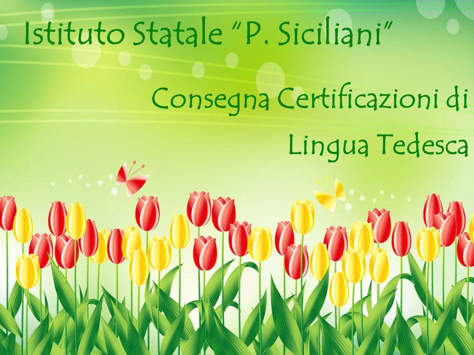 Istituto Statale P. Siciliani Consegna Certificazioni di Lingua Tedesca