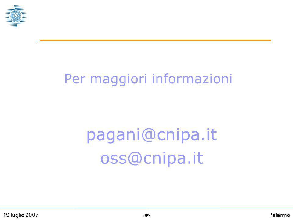 Palermo3219 luglio 2007 Per maggiori informazioni pagani@cnipa.it oss@cnipa.it
