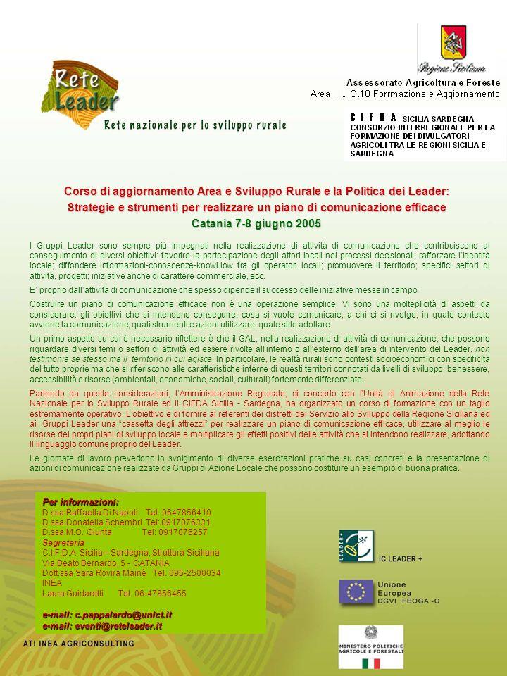 Per informazioni: D.ssa Raffaella Di Napoli Tel. 0647856410 D.ssa Donatella Schembri Tel: 0917076331 D.ssa M.O. Giunta Tel: 0917076257 Segreteria C.I.