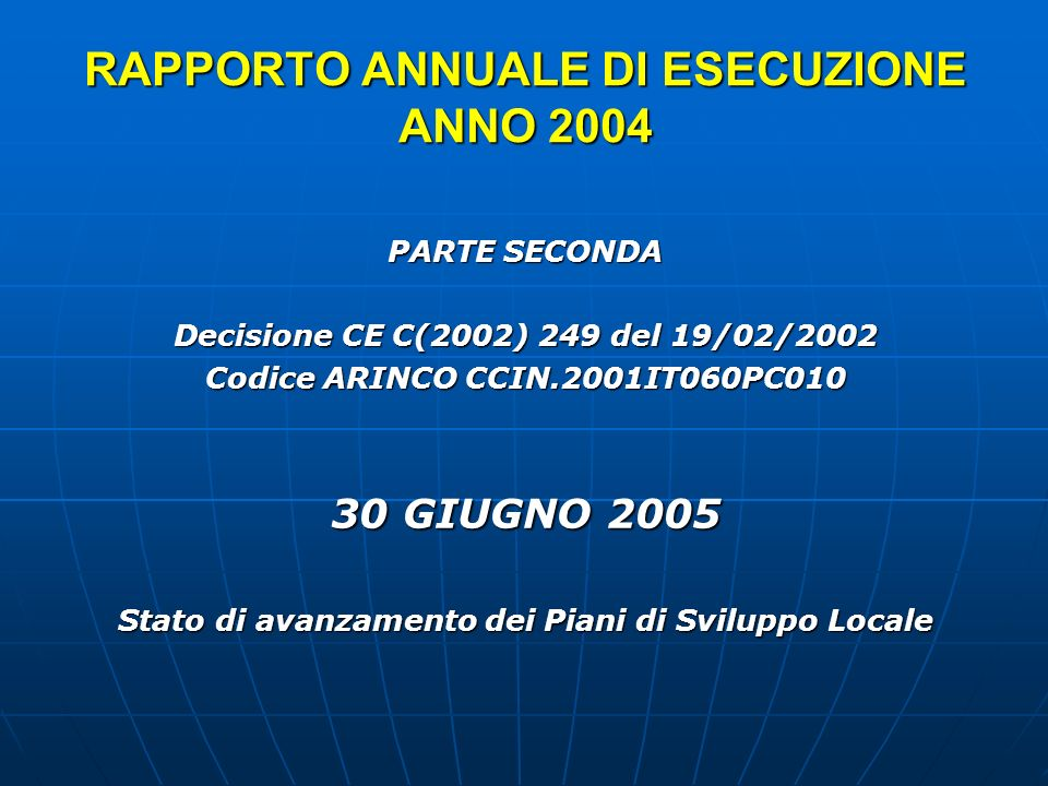 GAL ERICINA TELLUS (ex Leader II) ProvinciaTrapani Superficie429,31 Popolazione67.024 Densità156,12 IndirizzoPiazza Umberto I n.