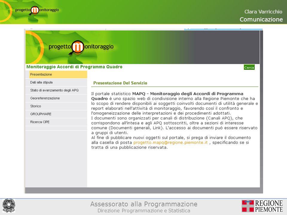 Assessorato alla Programmazione Direzione Programmazione e Statistica Clara Varricchio Comunicazione