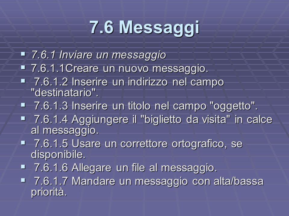 7.6 Messaggi 7.6.1 Inviare un messaggio 7.6.1 Inviare un messaggio 7.6.1.1Creare un nuovo messaggio.