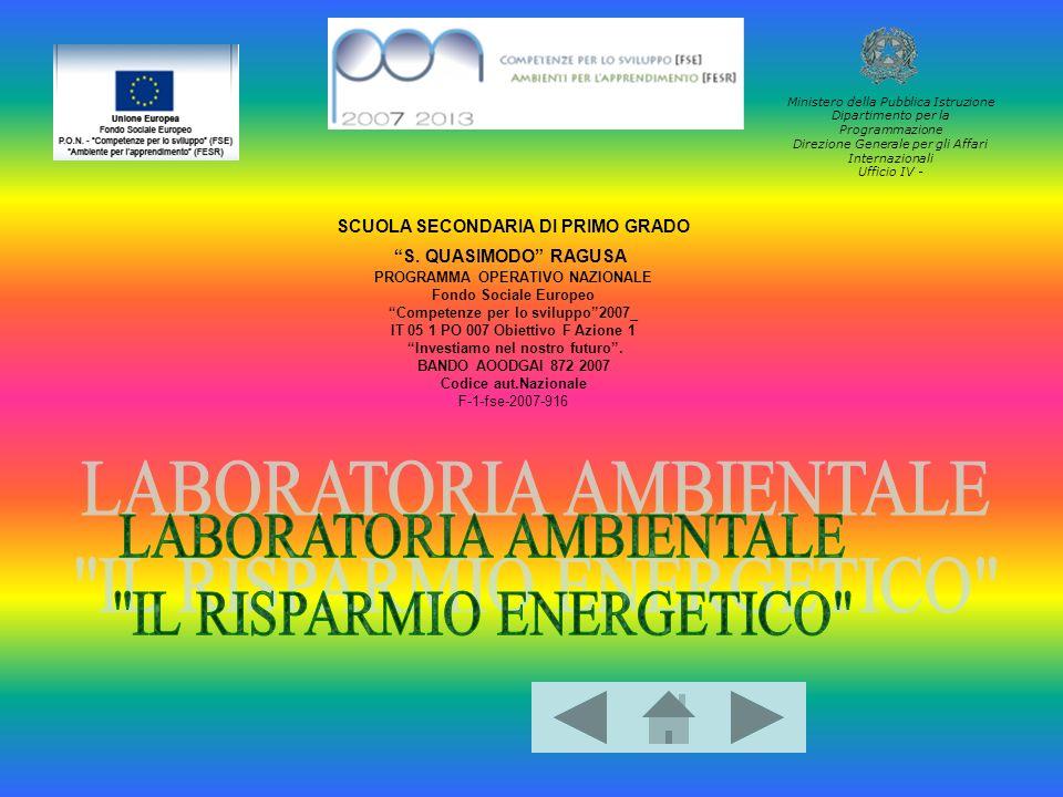 Ministero della Pubblica Istruzione Dipartimento per la Programmazione Direzione Generale per gli Affari Internazionali Ufficio IV - SCUOLA SECONDARIA DI PRIMO GRADO S.