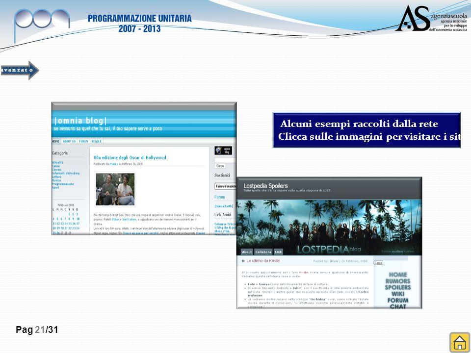 Pag 21/31 Alcuni esempi raccolti dalla rete Clicca sulle immagini per visitare i siti a v a n z a t o