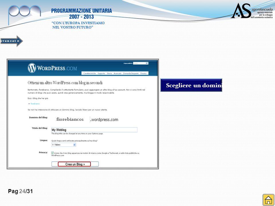 Pag 24/31 fiorebianco1 Scegliere un dominio a v a n z a t o CON LEUROPA INVESTIAMO NEL VOSTRO FUTURO NEL VOSTRO FUTURO