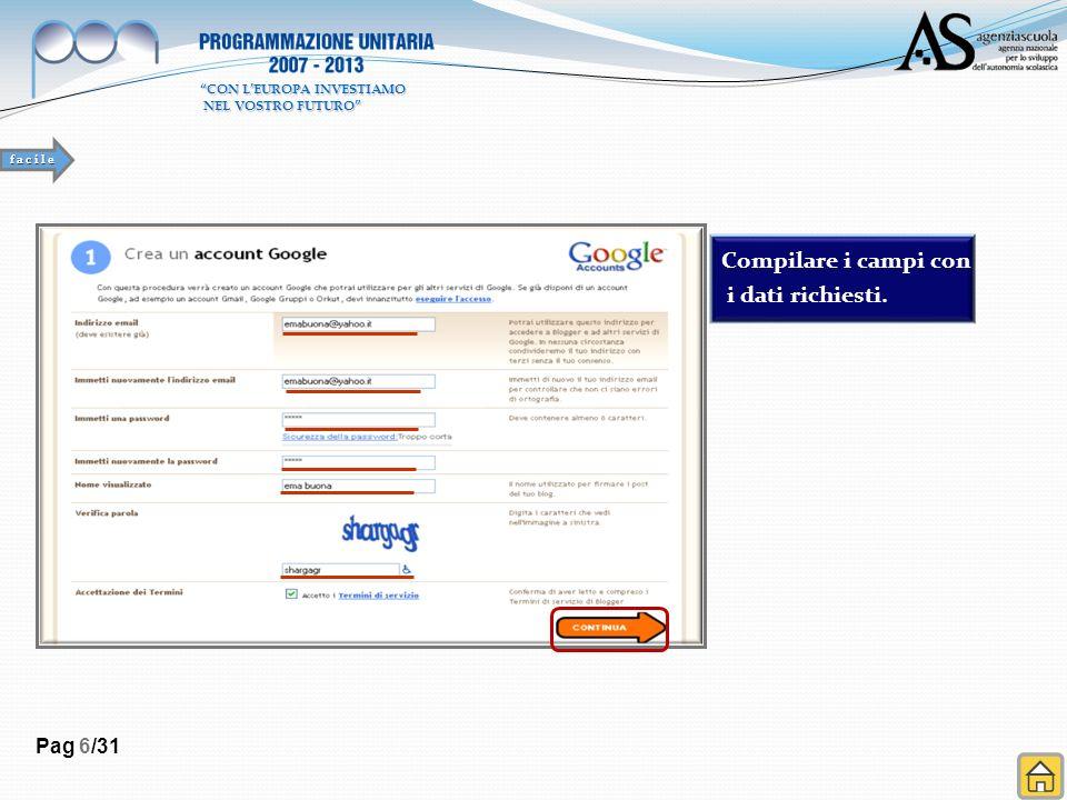 Pag 6/31 Compilare i campi con i dati richiesti.