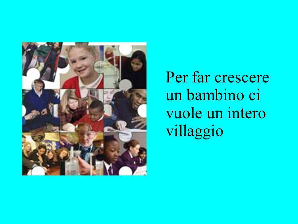 Per far crescere un bambino ci vuole un intero villaggio
