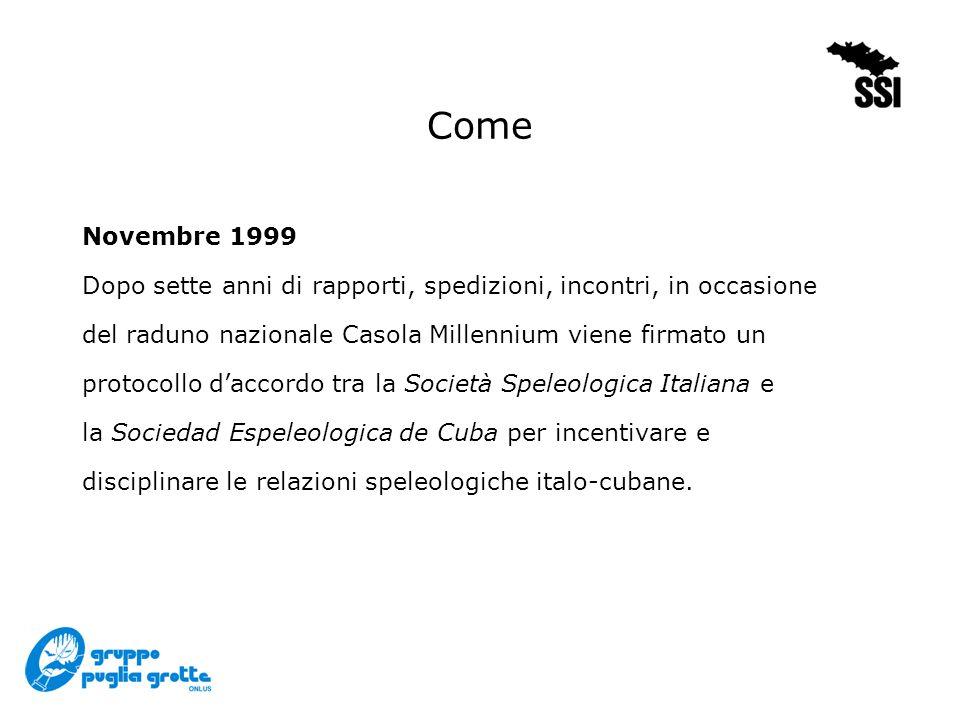 El Moncada 96 1996 - Sierra del Quemado Gruppo Speleologico Savonese Gruppo Grotte CAI Savona Grupo Espeleologico Che Guevara Grupo Espeleologico C.