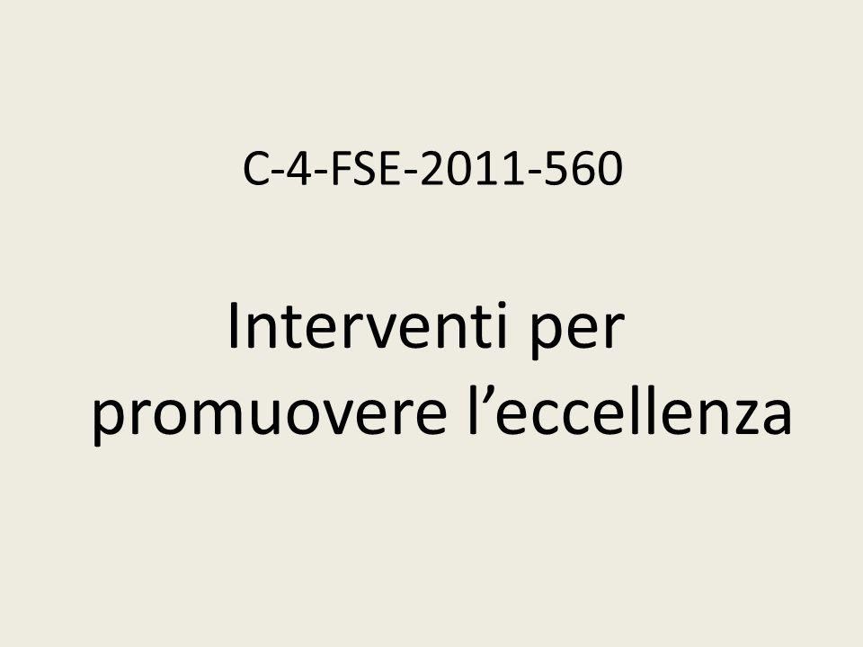 C-4-FSE-2011-560 Interventi per promuovere leccellenza