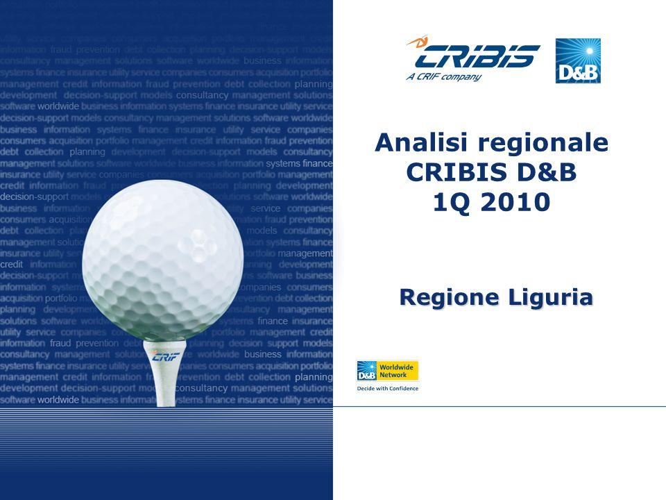 Analisi regionale CRIBIS D&B 1Q 2010 Regione Liguria
