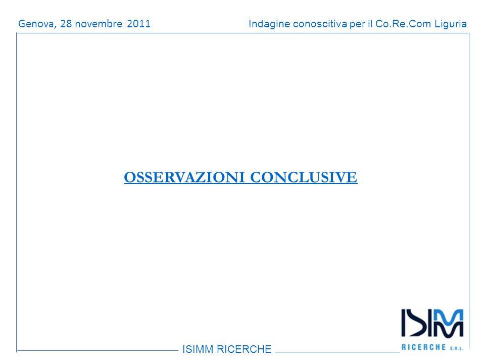 Titolo dellargomento ISIMM RICERCHE Indagine conoscitiva per il Co.Re.Com LiguriaRoma, 14 giugno 2011 OSSERVAZIONI CONCLUSIVE Genova, 28 novembre 2011