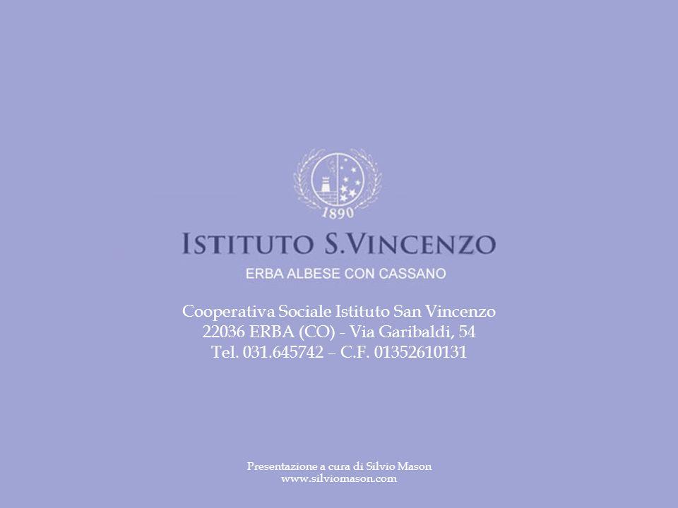 Cooperativa Sociale Istituto San Vincenzo 22036 ERBA (CO) - Via Garibaldi, 54 Tel.