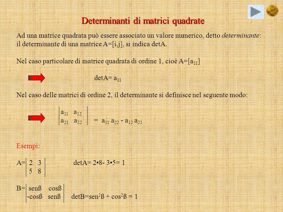 -Proprietà distributiva del prodotto di una matrice per uno scalare rispetto alla somma di matrici: n(A+B)=nA+nB -Proprietà distributiva del prodotto di una matrice per uno scalare rispetto alla somma di scalari: (n+s)A=nA+sA -Proprietà associativa del prodotto di una matrice per uno scalare: (ns)A=n(sA) -Prodotto per 1 e per -1: 1A=A; (-1)a=-A -Proprietà commutativa della somma: A+B= B+A -Proprietà associativa della somma e del prodotto: A+(B+C)=(A+B)+C ; A(BC)=(AB) C -Proprietà distributive (destra e sinistra) del prodotto rispetto alla somma: A(B+C)=AB+AC ;ATTENZIONE!.