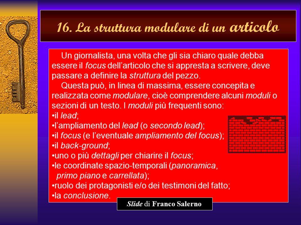 15. Esempio di focus Articolo di Giorgio Bocca Il terremoto (la Repubblica, 26 novembre, 1980) Articolo di Giorgio Bocca Il terremoto (la Repubblica,