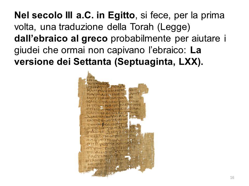 Nel secolo III a.C.