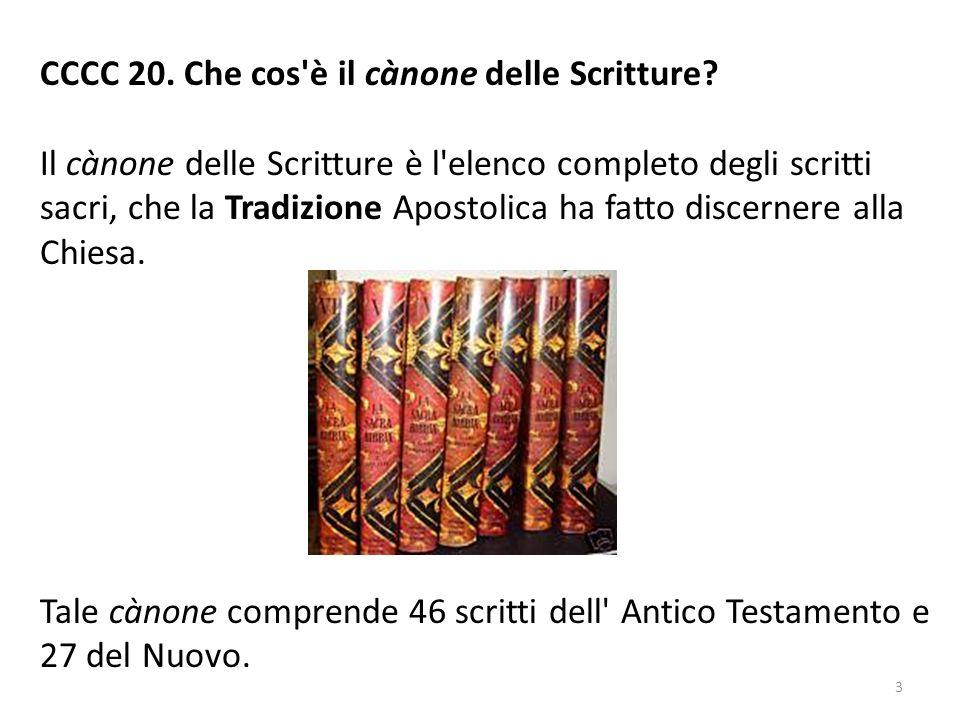 CCCC 20.Che cos è il cànone delle Scritture.