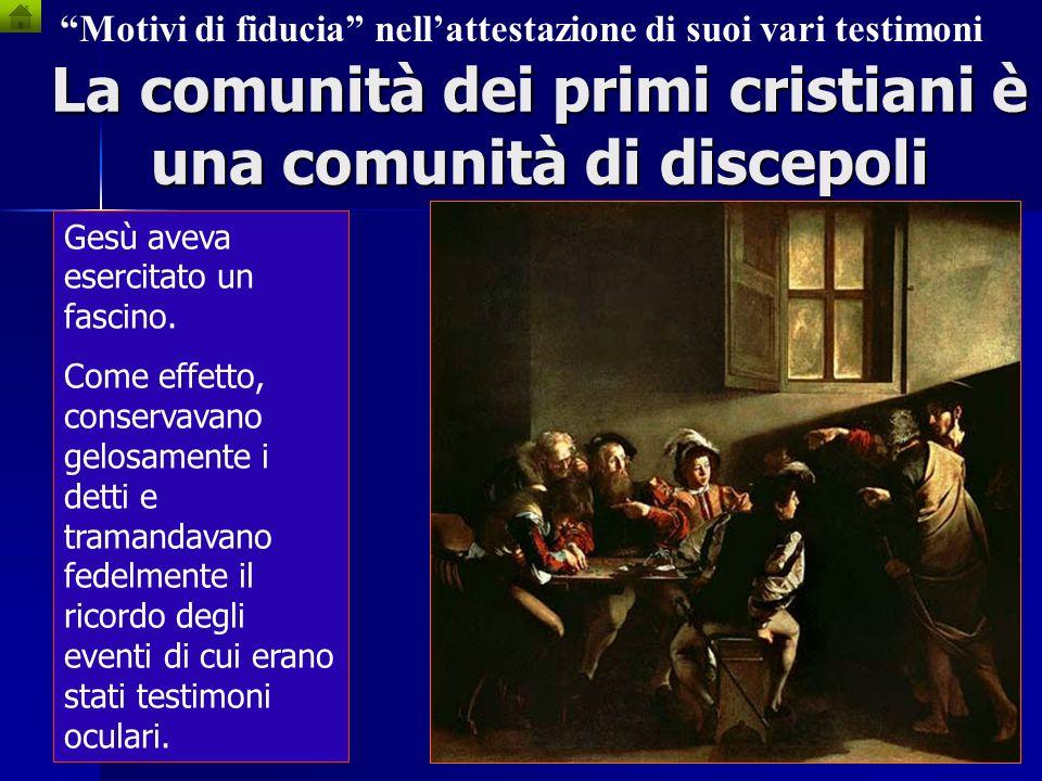 Nel caso del Vangelo, vanno attentamente considerati tuta una serie di motivi di fiducia nella sincerità, nella credibilità dellattestazione dei suoi