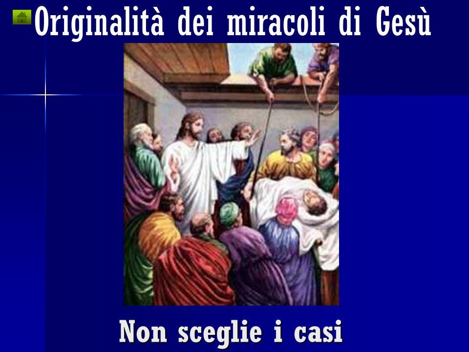 Originalità dei miracoli di Gesù Mai per punire