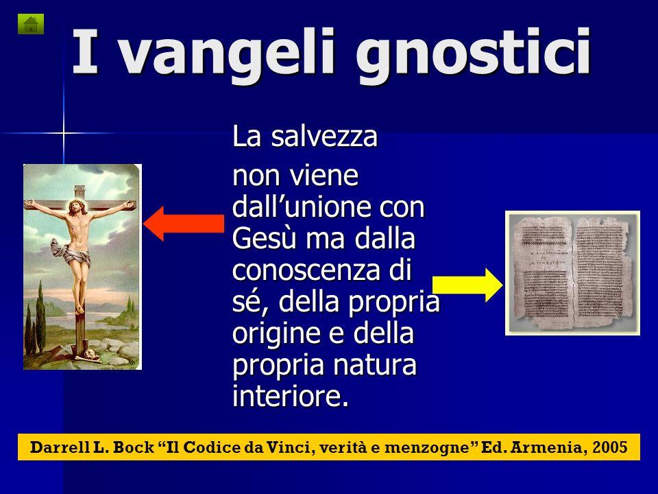 I vangeli gnostici La gnosi (conoscenza): acceso a conoscenze o misteri superiori La gnosi (conoscenza): acceso a conoscenze o misteri superiori Il Pl