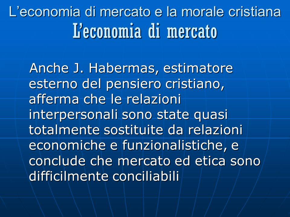 Leconomia di mercato e la morale cristiana Anche J.