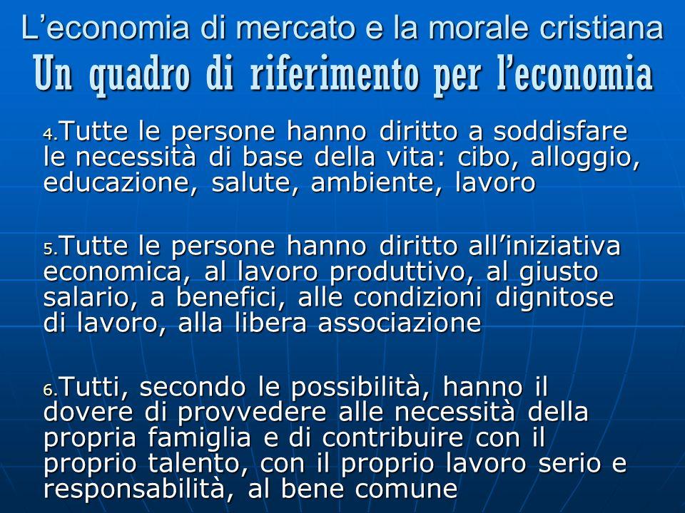 Leconomia di mercato e la morale cristiana 4.