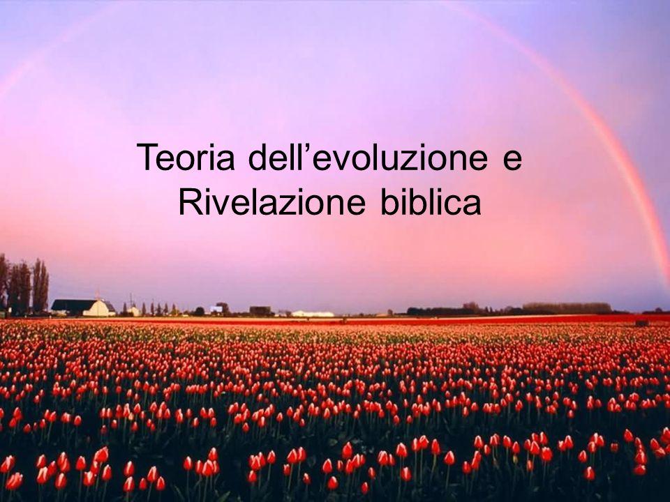 Teoria dellevoluzione e Rivelazione biblica