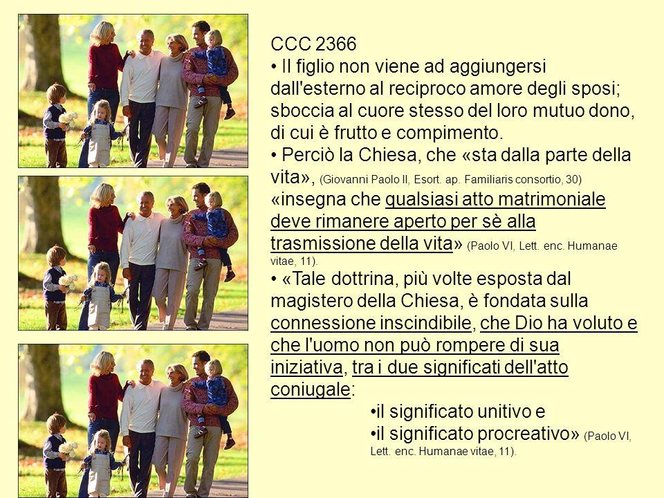 CCC 2366 Il figlio non viene ad aggiungersi dall esterno al reciproco amore degli sposi; sboccia al cuore stesso del loro mutuo dono, di cui è frutto e compimento.