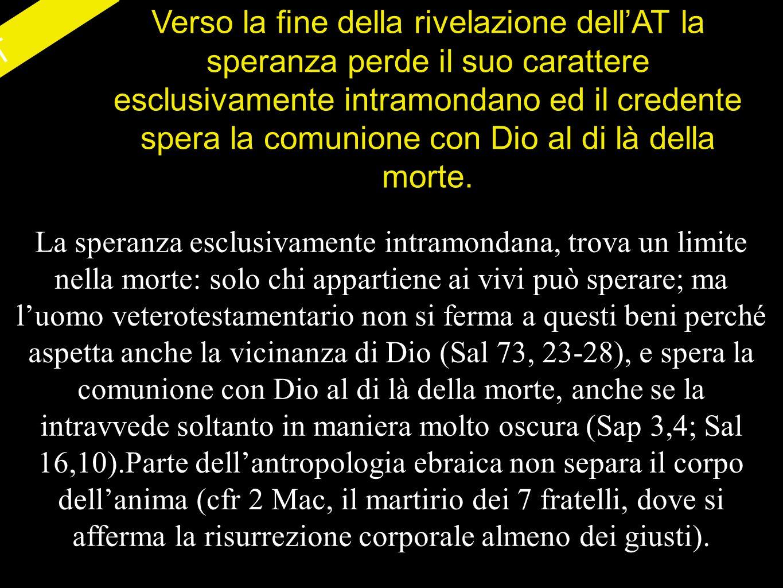 S.Paolo La speranza non si riferisce soltanto ai beni ultraterreni (cfr.