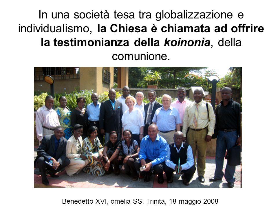 In una società tesa tra globalizzazione e individualismo, la Chiesa è chiamata ad offrire la testimonianza della koinonìa, della comunione. Benedetto