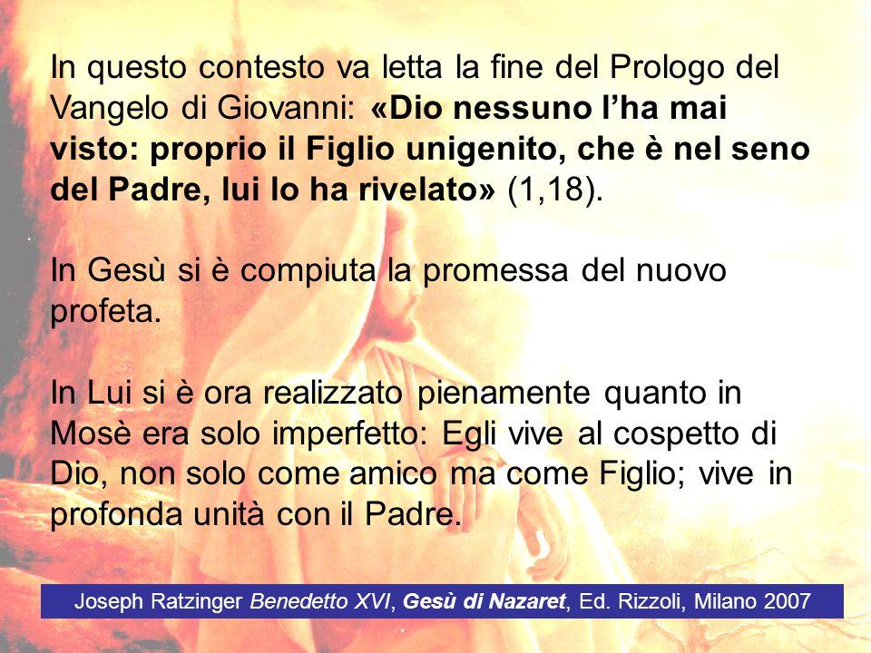 In questo contesto va letta la fine del Prologo del Vangelo di Giovanni: «Dio nessuno lha mai visto: proprio il Figlio unigenito, che è nel seno del P