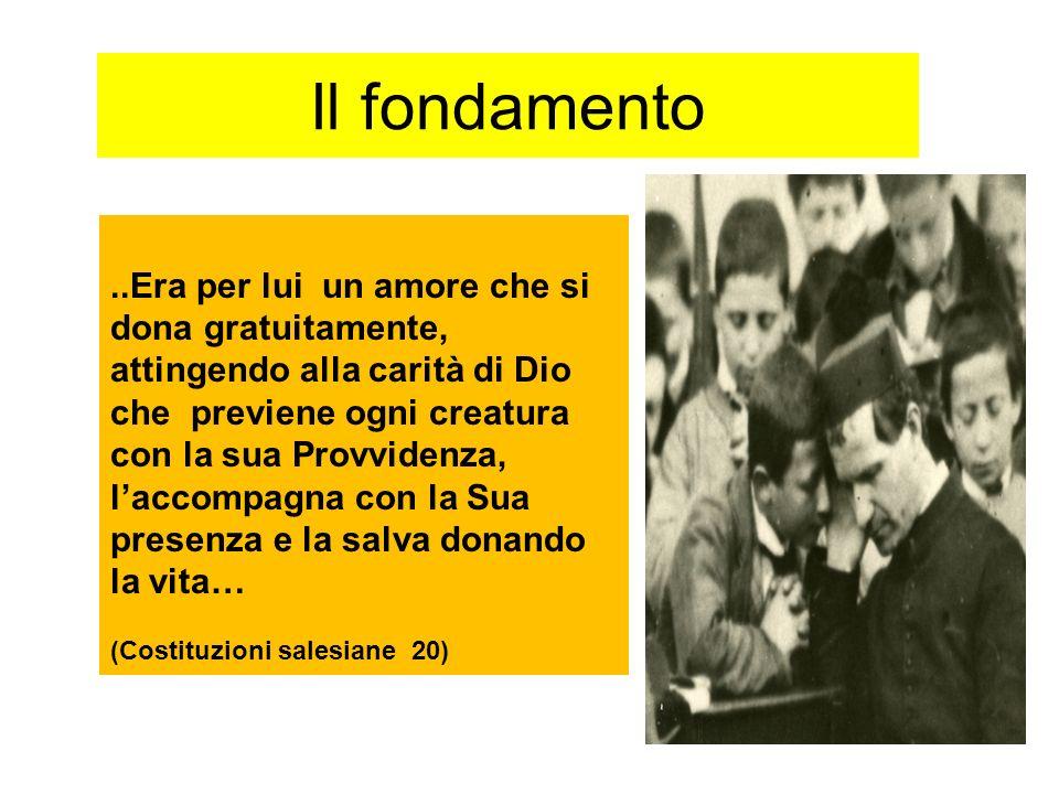 Il fondamento..Era per lui un amore che si dona gratuitamente, attingendo alla carità di Dio che previene ogni creatura con la sua Provvidenza, laccom