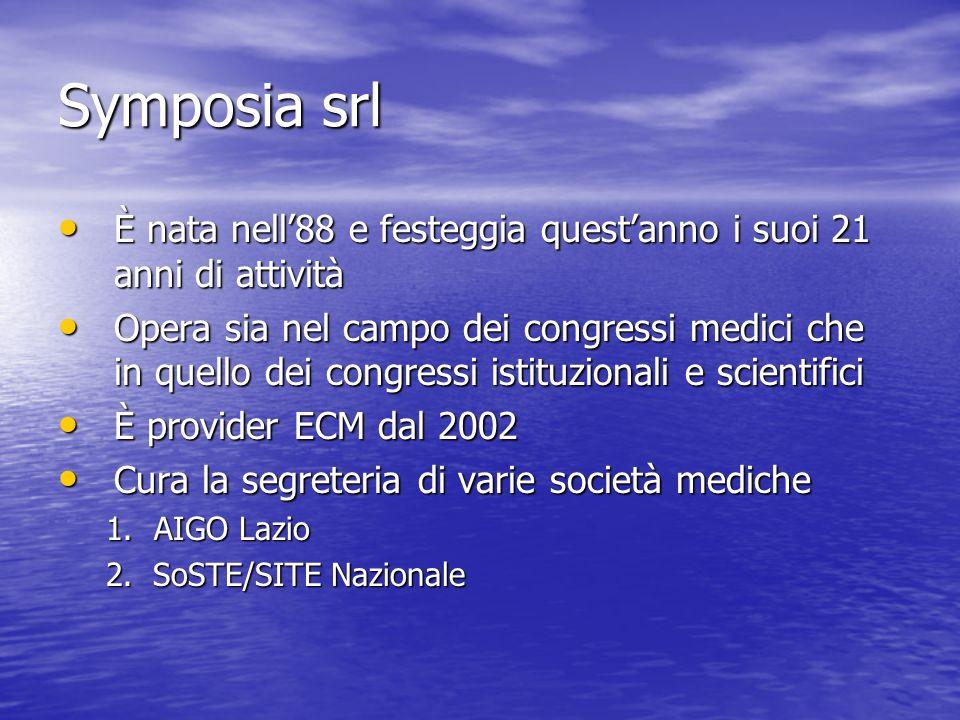 Symposia srl È nata nell88 e festeggia questanno i suoi 21 anni di attività È nata nell88 e festeggia questanno i suoi 21 anni di attività Opera sia n