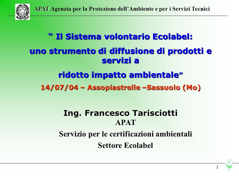 12 APAT APAT Agenzia per la Protezione dellAmbiente e per i Servizi Tecnici Evoluzione Ecolabel dal 1998 al 2004