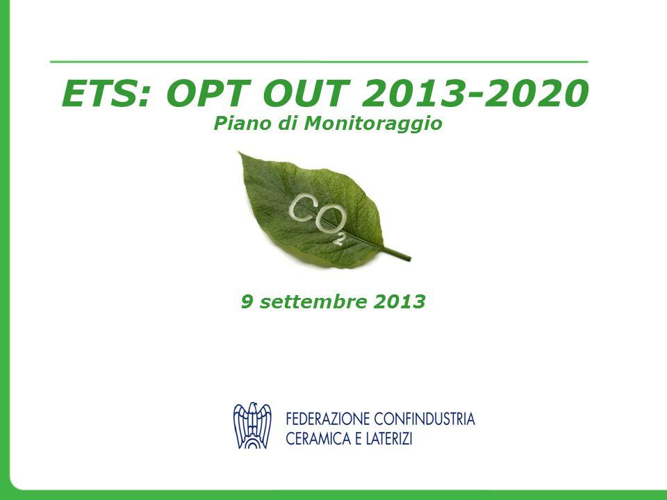 ETS: OPT OUT 2013-2020 Piano di Monitoraggio 9 settembre 2013