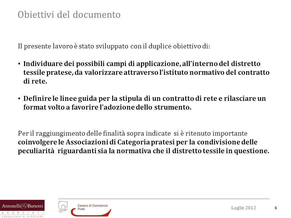 4Luglio 2012 Obiettivi del documento Il presente lavoro è stato sviluppato con il duplice obiettivo di: Individuare dei possibili campi di applicazion