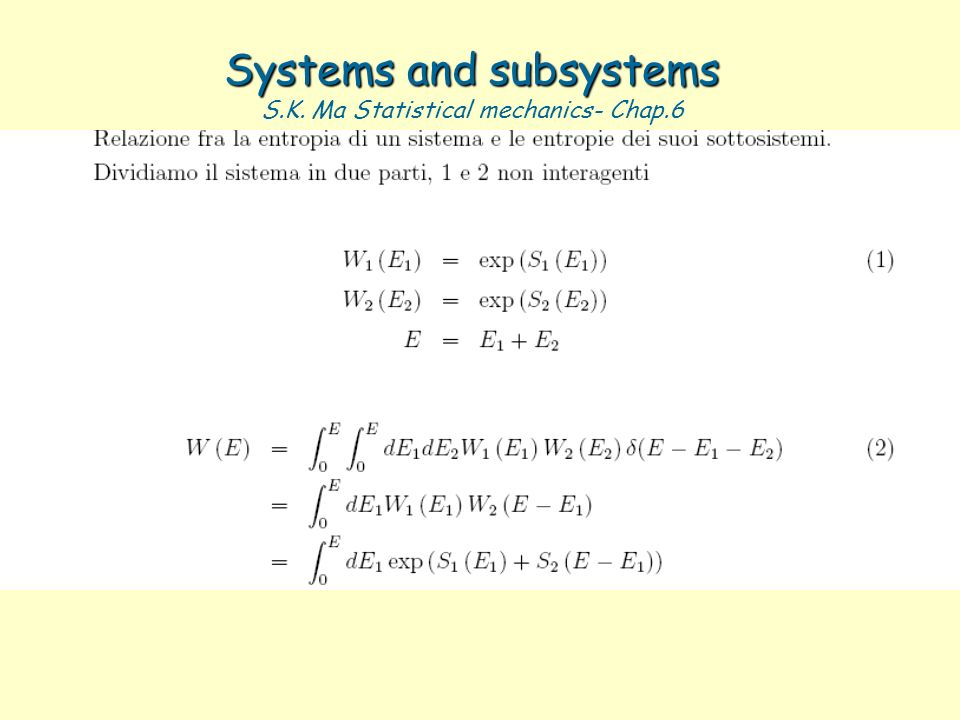 Systems and subsystems Systems and subsystems S.K. Ma Statistical mechanics- Chap.6