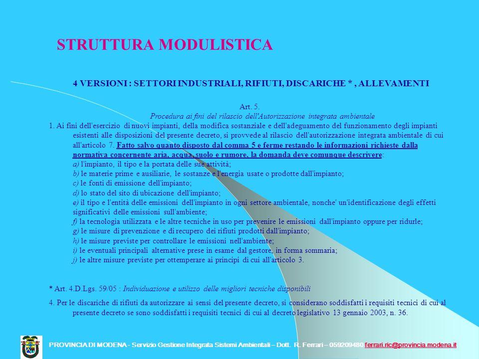 4 VERSIONI : SETTORI INDUSTRIALI, RIFIUTI, DISCARICHE *, ALLEVAMENTI Art. 5. Procedura ai fini del rilascio dell'Autorizzazione integrata ambientale 1
