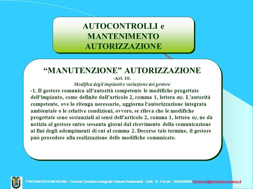 PROVINCIA DI MODENA - Servizio Gestione Integrata Sistemi Ambientali – Dott. R. Ferrari – 059209480 ferrari.ric@provincia.modena.itferrari.ric@provinc